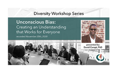 Unconscious Bias: Creating an Understanding that Works for Everyone