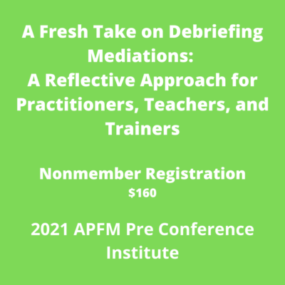 APFM 2021 Pre Conference - A Fresh Take on Debriefing... (Nonmember)